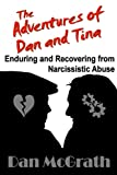 Enduring and Recovering from Narcissistic Abuse